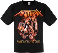 Футболка Anthrax Fight Em Til You Cant